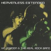 Vin Gordon & The Real Rock Band - Heavenless Extended (Roots Garden) CD